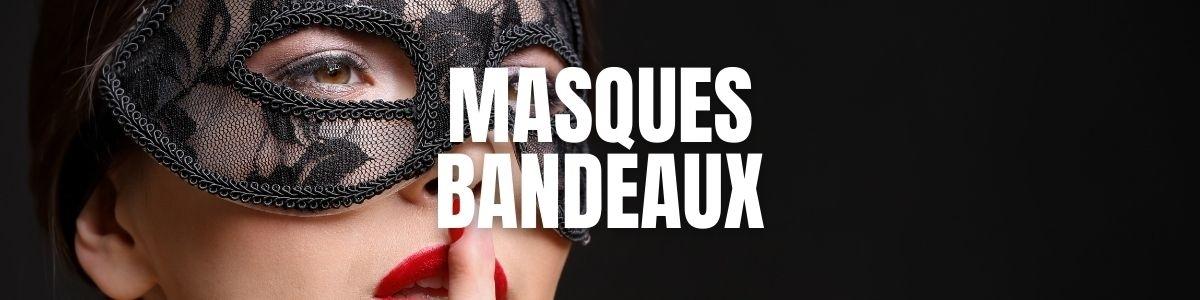 Masques et Bandeaux - Achat d'accessoires érotiques