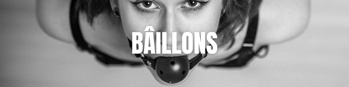 Bâillons | Accessoires BDSM coquins