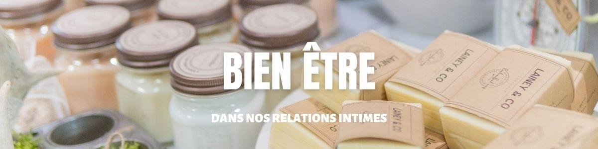 Le bien être dans nos relations intimes   MyLovePleasure.fr