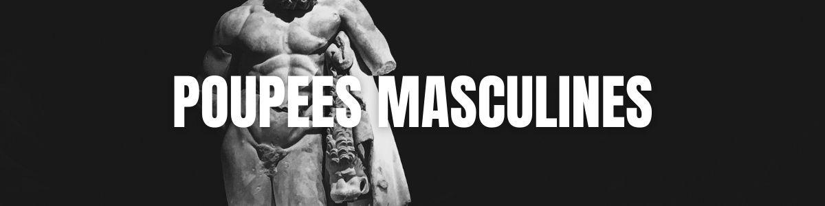 Les Poupées masculines pour les Femmes et les Gays | MyLovePleasure.fr