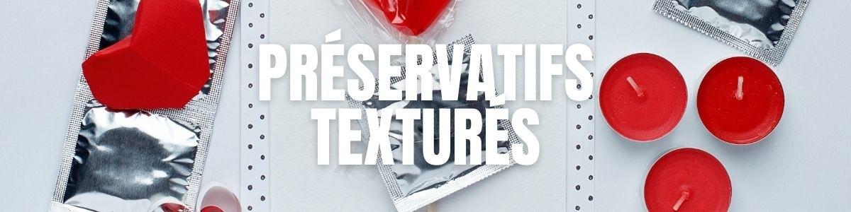 Préservatifs texturés | Perlés - Rainurés - Nervurés