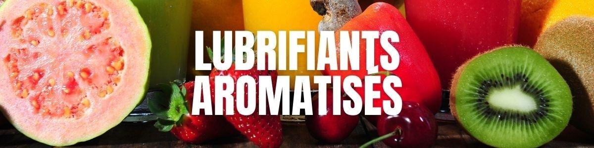 Les Lubrifiants Aromatisés : Le Top pour le Sexe oral