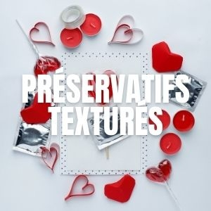 Préservatifs texturés