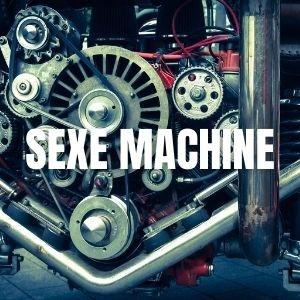 Sexe machine