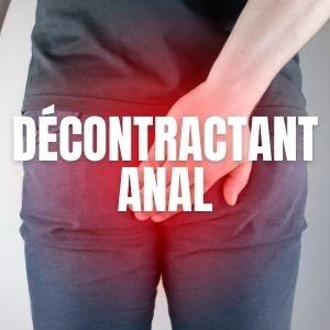 Décontractants anal