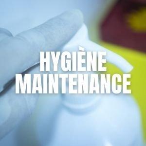 Hygiène et maintenance