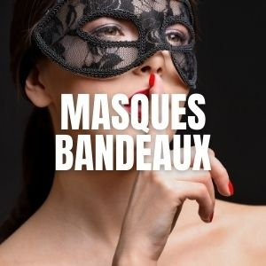 Masques et Bandeaux