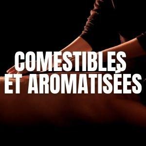 Huiles de massage comestibles et aromatisées